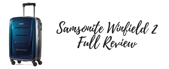 Samsonite Winfield 2 Review: Full Guide With Pros and Cons